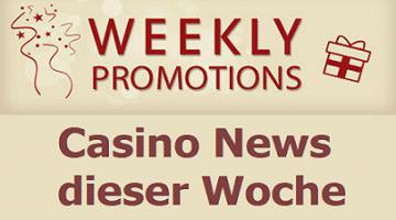 Wöchentliche Casino Promotions