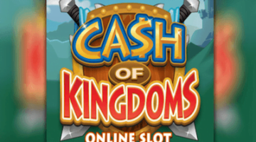 Cash of Kingdoms Slot – Microgaming's neues Top Spiel